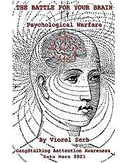 THE BATTLE FOR YOUR BRAIN: Psychological Warfare