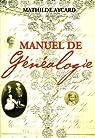 Manuel de généalogie par Aycard