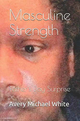 Masculine Strength: Father's Day Surprise