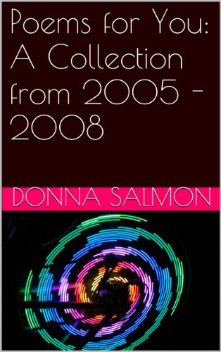 Poems for You: A Collection from 2005-2008 ()