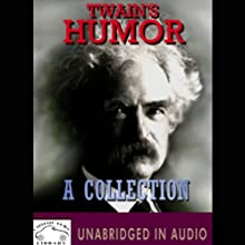 Twain's Humor: A Collection Audiobook by Mark Twain Narrated by Thomas Becker