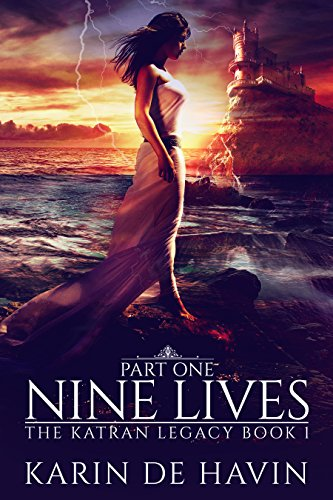 Nine Lives Part One : A Dystopian Heaven Fantasy : (The Katran Legacy Book One)