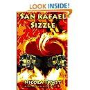 San Rafael Sizzle (A Briana Kaleigh Mystery) (Volume 3)