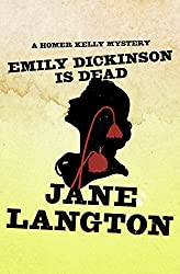 Emily Dickinson Is Dead (The Homer Kelly Mysteries Book 5)