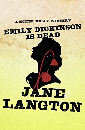 Emily Dickinson Is Dead (The Homer Kelly Mysteries Book 5) cover
