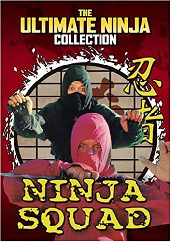 The Ultimate Ninja Collection: Ninja Squad by Crash Cinema ...