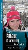 Prague et la Tchéquie de A à Z par Rubes