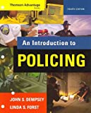 An Introduction to Policing, Dempsey, John S. and Forst, Linda S., 0495505757
