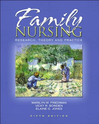 Family Nursing (text only) 5th (Fifth) edition by M. R Friedman,V. R. Bowden,E. Jones by Prentice Hall