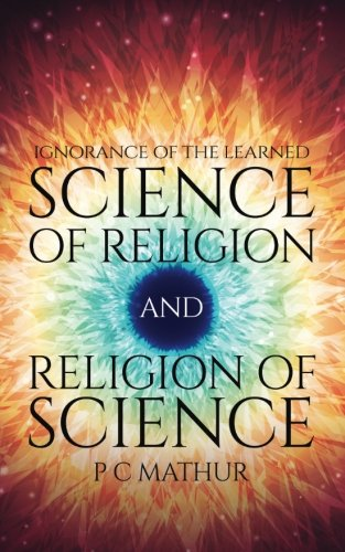 Science of Religion and Religion of Science: Ignorance of the Learned pdf