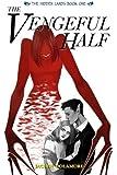 The Vengeful Half (The Hidden Lands) (Volume 1)