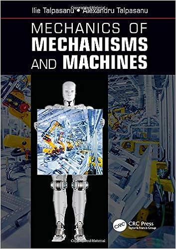 Mechanics Of Mechanisms And Machines Ilie Talpasanu