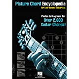 Picture Chord Encyclopedia for Left Handed Guitarists: 6 inch. x 9 inch. Edition
