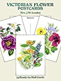 img - for Victorian Flower Postcards: 24 Ready-to-Mail Cards (Card Books) by Loudon, Mrs. J. W. (March 27, 1995) Paperback book / textbook / text book