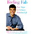 FEELING FAB: Four Steps to Living a Fabulous Life