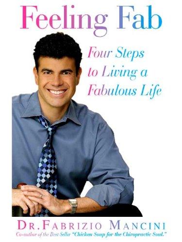 FEELING FAB: Four Steps to Living a Fabulous Life by [Mancini, Fabrizio]