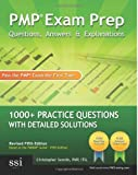 By Christopher Scordo - PMP Exam Prep Questions, Answers, & Explanations: 1000+ PMP Practice Questions with Detailed Solutions (10.5.2009)