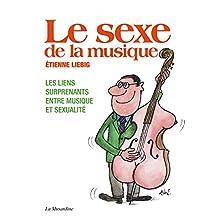 Le sexe de la musique (French Edition)