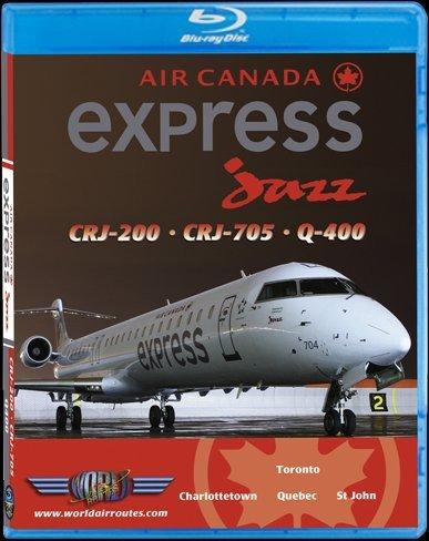 Air Canada Express   Jazz Crj 200  Crj 705   Q 400  Blu Ray