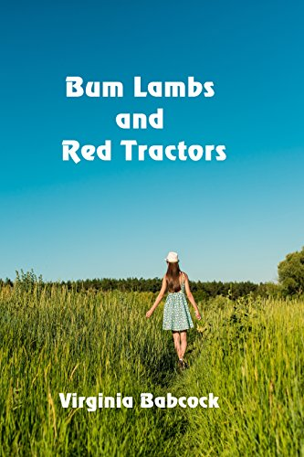 Bum Lambs and Red Tractors by [Babcock, Virginia]