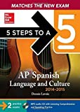 5 Steps to a 5 AP Spanish Language and Culture with MP3 Disk, 2014-2015 Edition (5 Steps to a 5 on the Advanced Placement Examinations Series) by Dennis LaVoie (2013-07-09)