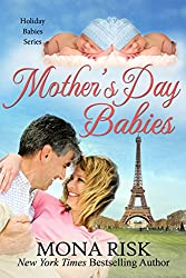 Mother's Day Babies (Holiday Babies Series Book 3)