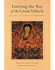 Entering the Way of the Great Vehicle: Dzogchen as the Culmination of the Mahayana