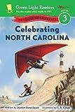 Celebrating North Carolina, Marion Dane Bauer, 0544288270