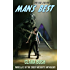 Man's Best, Novella 2 of The Creep Mesquite Anthology