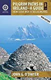 img - for Pilgrim Paths in Ireland: A Guide: From Slieve Mish to Skellig Michael (Collins Press Guides) book / textbook / text book