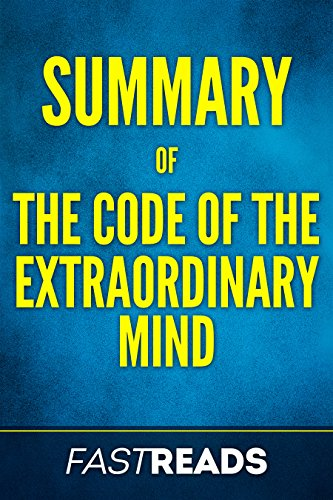 Summary of The Code of the Extraordinary Mind: by Vishen Lakhiani | Includes Key Takeaways & Analysis cover