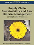 Supply Chain Sustainability and Raw Material Management : Concepts and Processes, Zanjirani Farahani, Reza and Rezapour, Shabnam, 1613505043