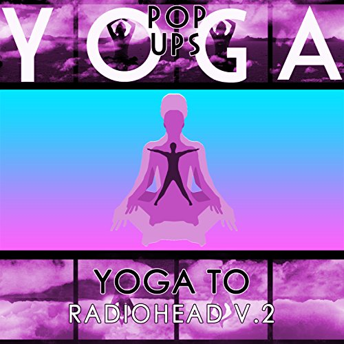Amazon yoga tribute to radiohead v2 yoga pop ups mp3 downloads yoga tribute to radiohead v2 mightylinksfo