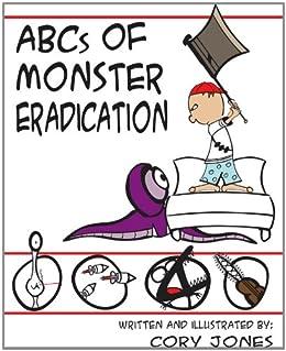 The ABC's of Monster Eradication