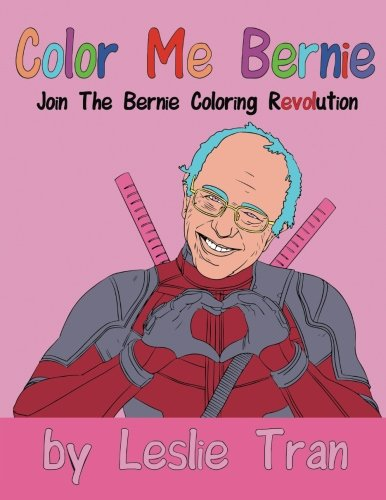 Color Me Bernie: Join The Bernie Coloring Revolution