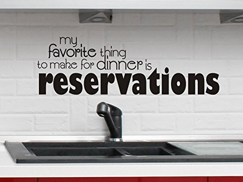 YINGKAI Kitchen Decor Wall Decal My Favorite Thing To Make For Dinner Is Reservations Wall Quote Sticker Dining Room Vinyl Lettering Removable Decal For Home Decoration