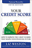 Your Credit Score: How to Improve the 3-Digit Number That Shapes Your Financial Future (Liz Pulliam Weston)