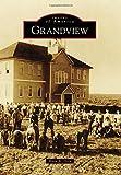 Grandview, Ruth A. Dirk, 146713192X
