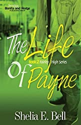 The Life of Payne (Fairley High Series) (Volume 2)