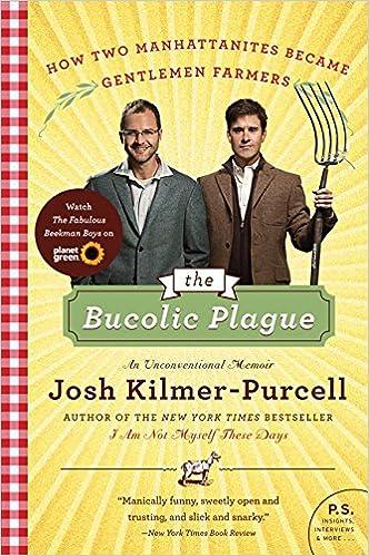 burro genius a memoir kinderkamer boom book archive the bucolic plague how two manhattanites became gentlemen farmers an unconventional memoir p s