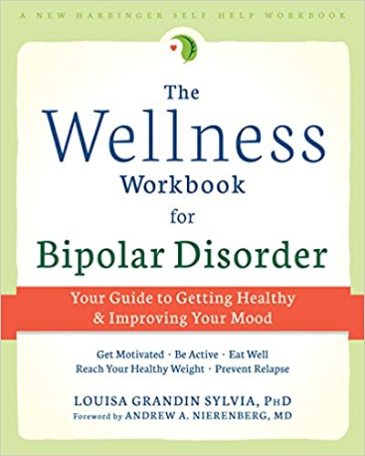 Amazon.com: The Wellness Workbook for Bipolar Disorder: Your Guide ...