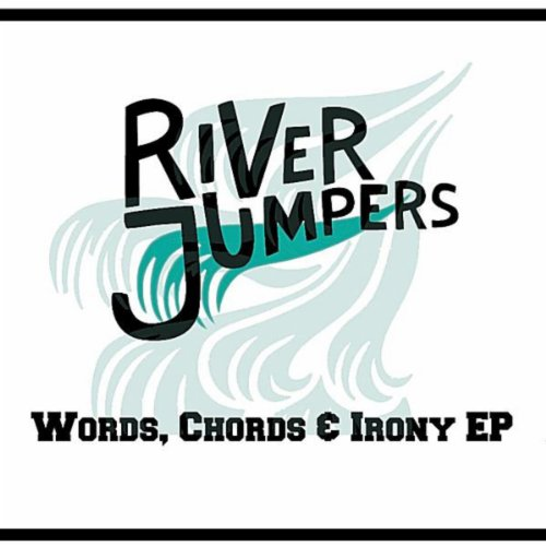 Words Chords and Irony EP by River Jumpers on Amazon Music - Amazon.com