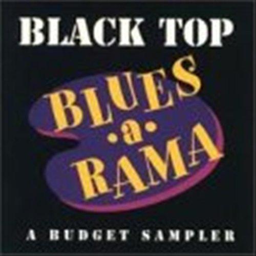 (Black Top Blues-A-Rama: A Budget)