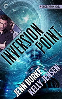 Inversion Point (Chaos Station) by [Jensen, Kelly, Burke, Jenn]
