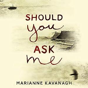 Should You Ask Me Audiobook