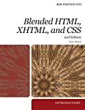 New Perspectives on Blended HTML, XHTML, and CSS: Introductory (New Perspectives Series: Web Design)