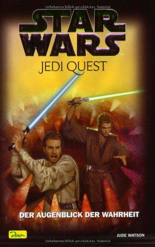 Read Online Star Wars. Jedi Quest 08. Der Augenblick der Wahrheit. pdf