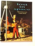 Lost in Space Tribute Book, James van Hise, 1556982267