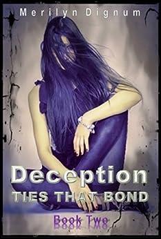 Deception (Ties That Bond Book 2) by [Dignum, Merilyn]