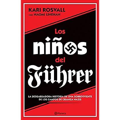 Los niños del Führer (Spanish Edition)